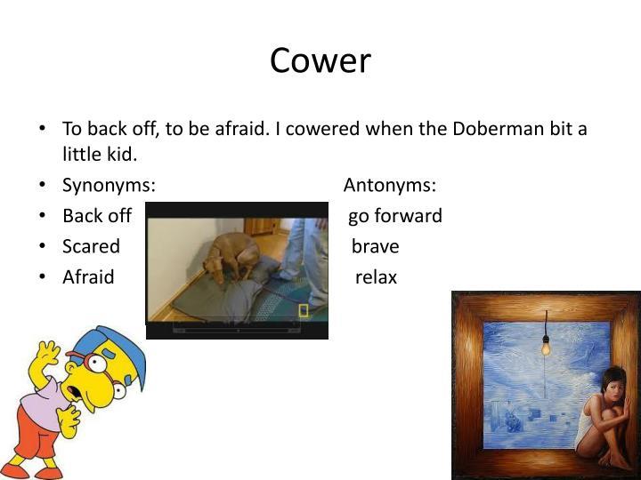 Cower