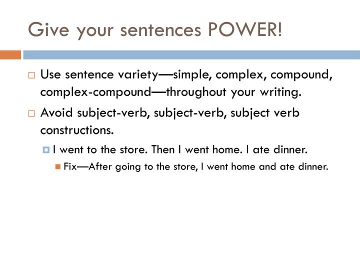 Give your sentences POWER!