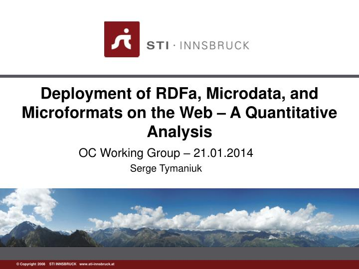 Deployment of rdfa microdata and microformats on the web a quantitative analysis