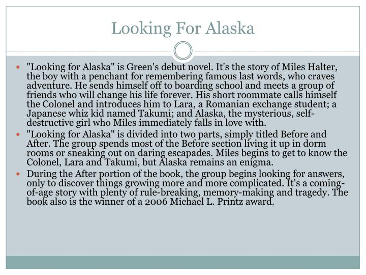 The Colonel Looking For Alaska: John Green PowerPoint Presentation