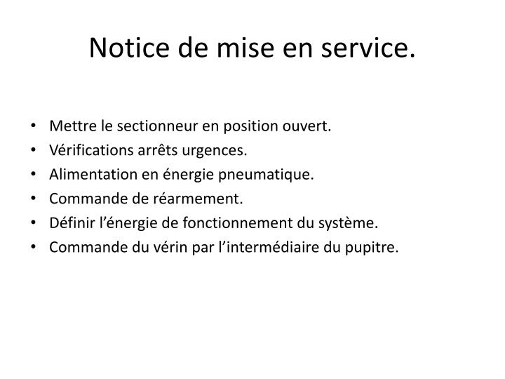 Notice de mise en service.