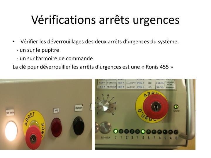 Vérifications arrêts urgences