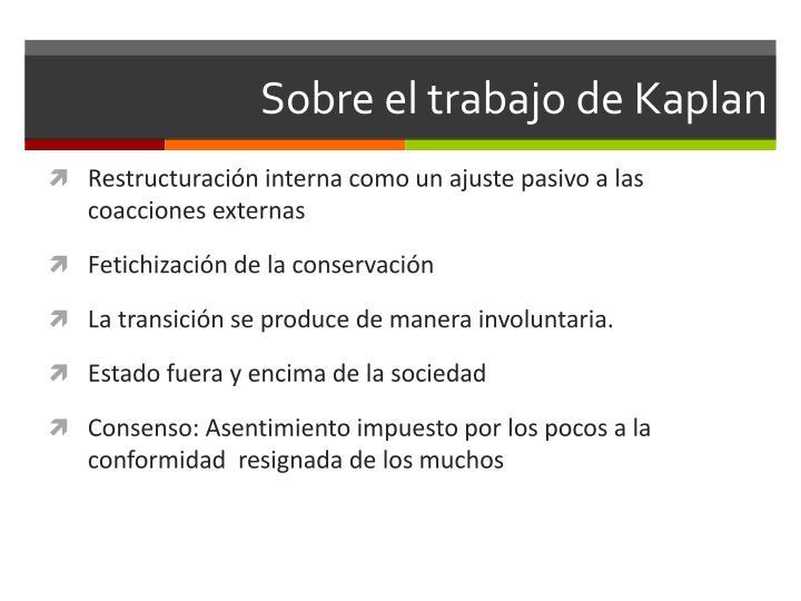 Sobre el trabajo de Kaplan