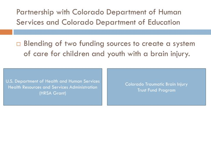 Partnership with Colorado Department of Human Services and Colorado Department of Education