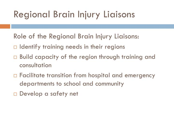 Regional Brain Injury Liaisons