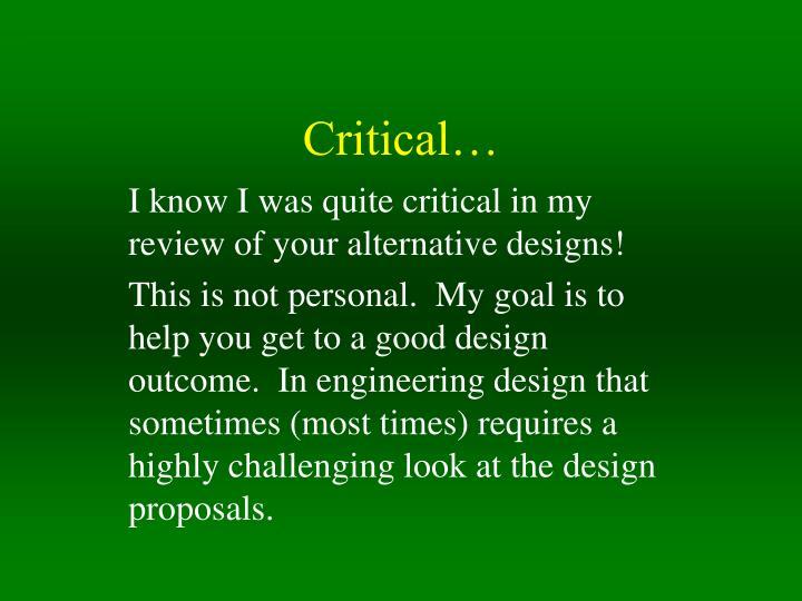 Critical…
