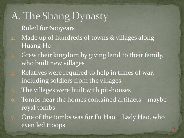 A the shang dynasty