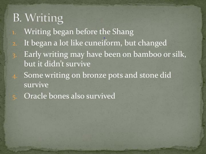 B. Writing