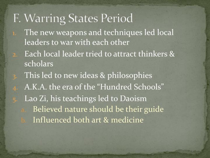 F. Warring States Period