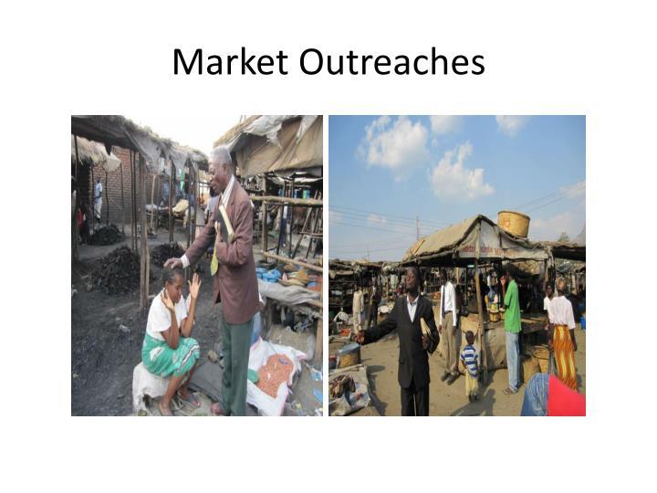 Market Outreaches