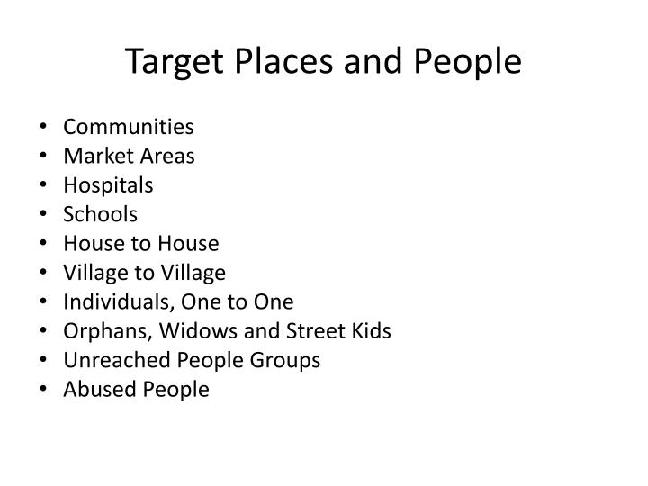 Target Places and People