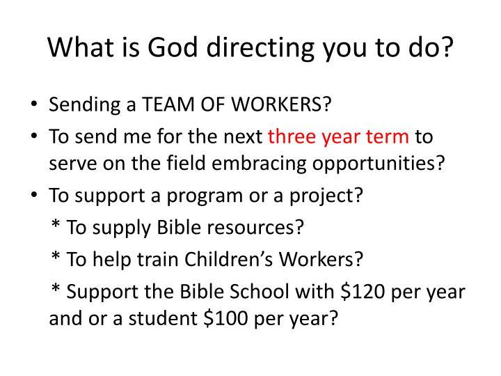 What is God directing you to do?