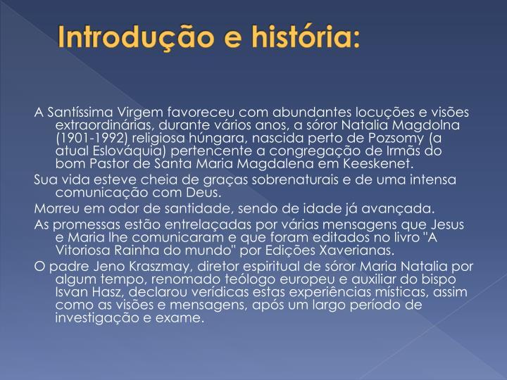Introdução e história: