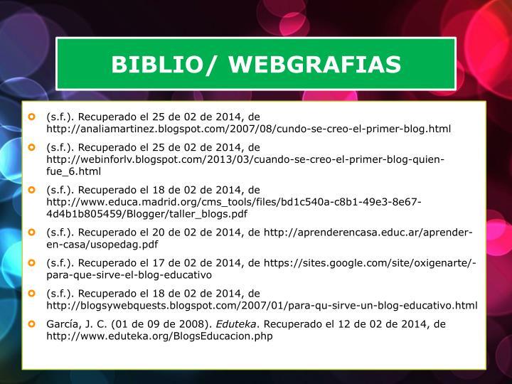 BIBLIO/ WEBGRAFIAS