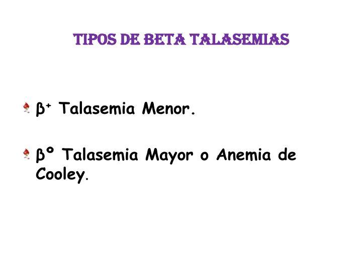 TIPOS DE BETA TALASEMIAS