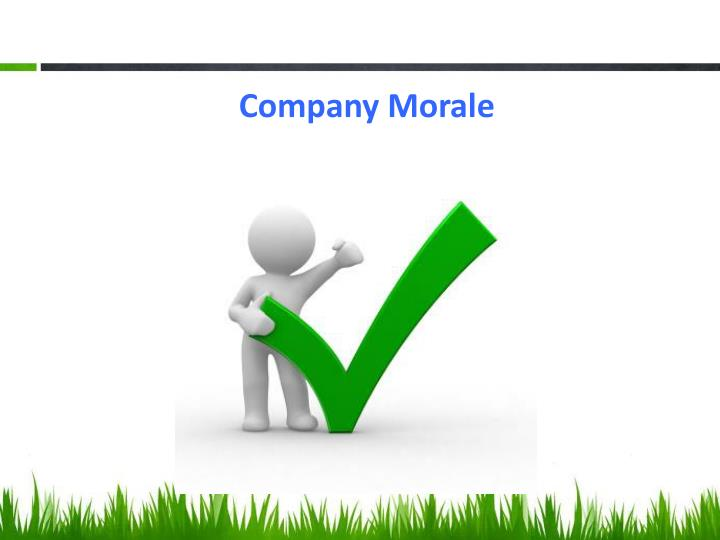 Company Morale