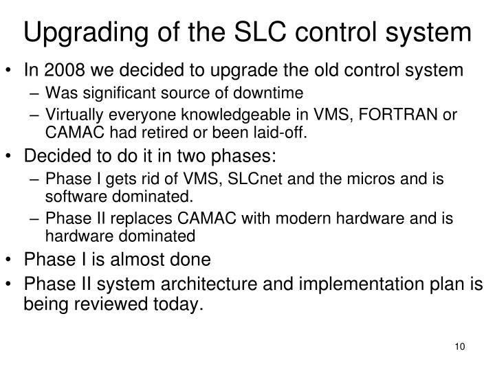 Upgrading of the SLC control system