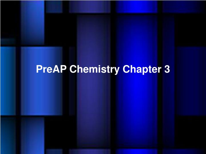 PreAP Chemistry Chapter 3