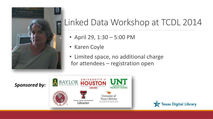 Linked Data Workshop at TCDL 2014