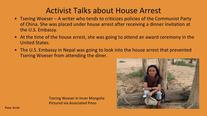 Activist Talks about House Arrest