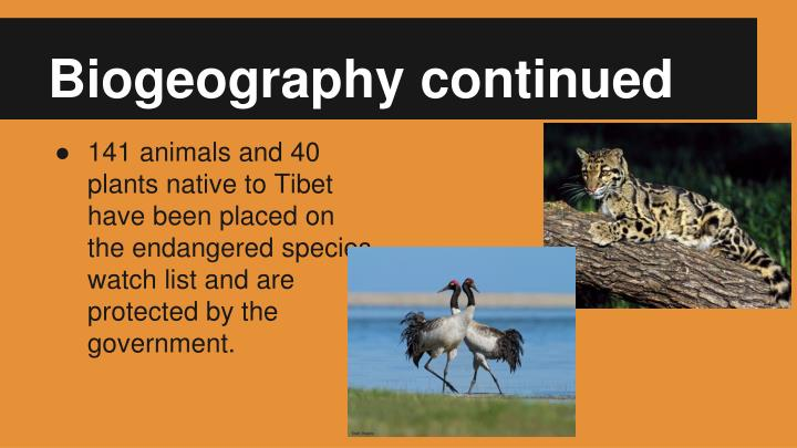 Biogeography continued