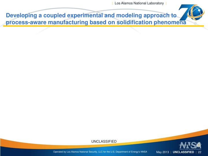 Developing a coupled experimental and modeling approach to process-aware manufacturing based on solidification phenomena
