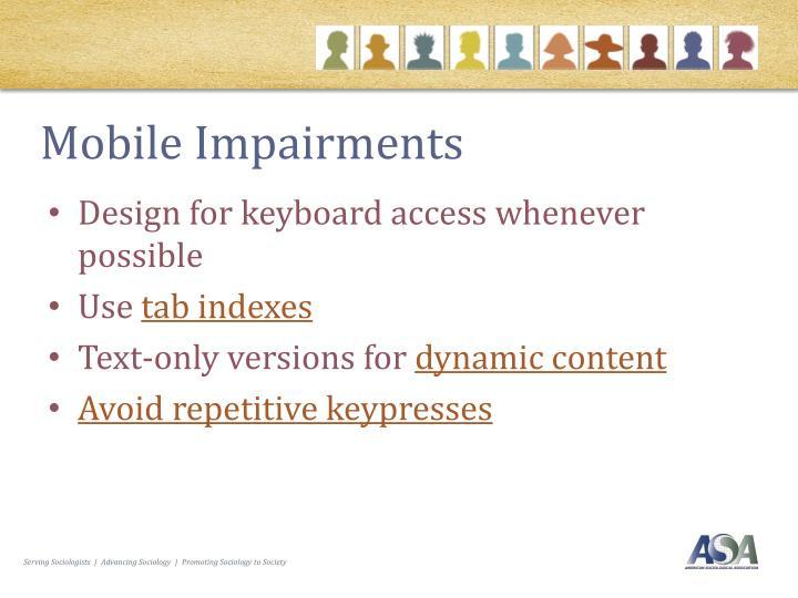 Mobile Impairments
