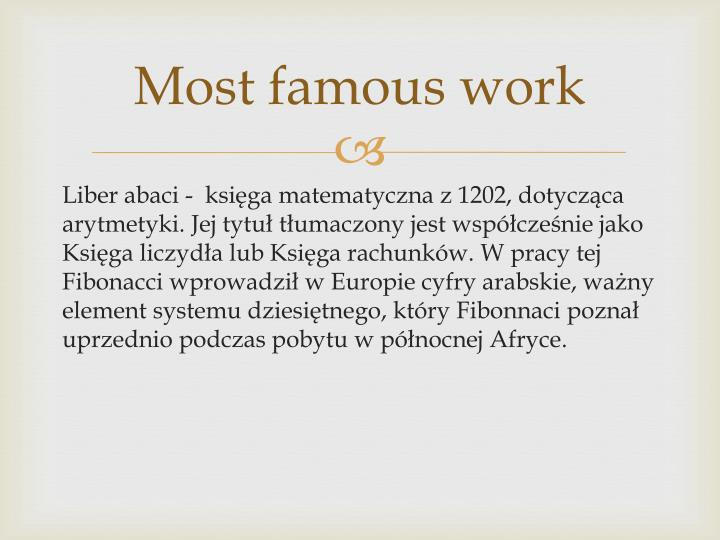 Most famous work