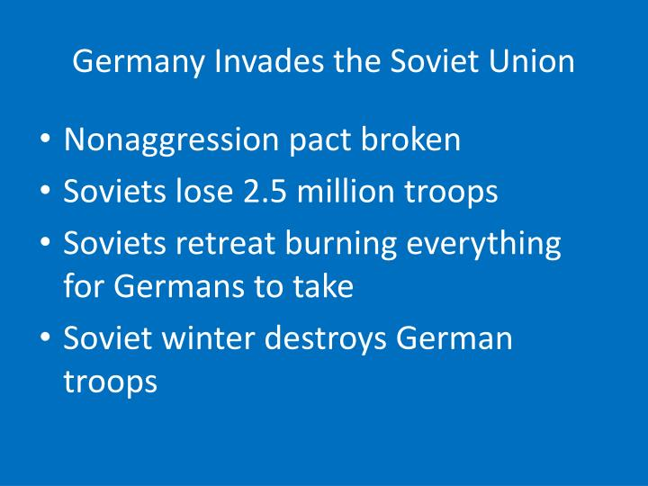 Germany Invades the Soviet Union