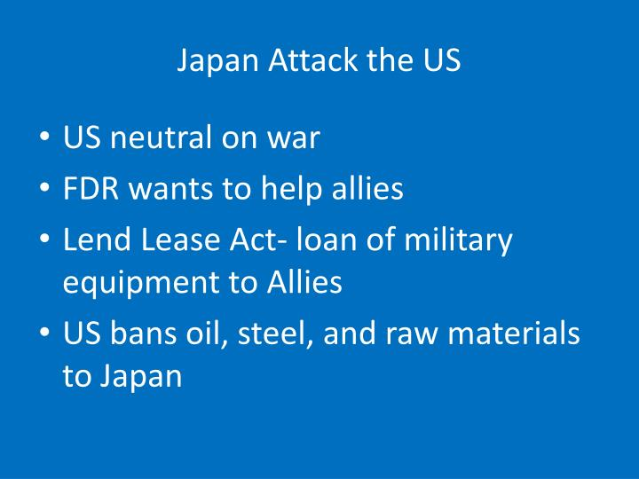 Japan Attack the US