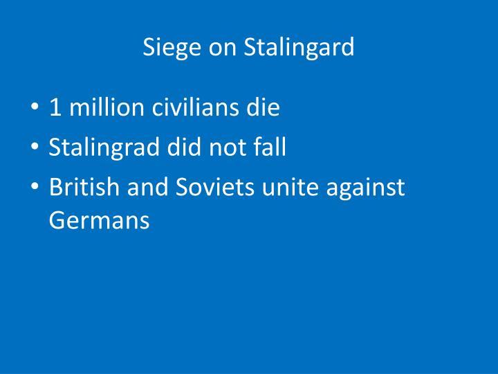 Siege on