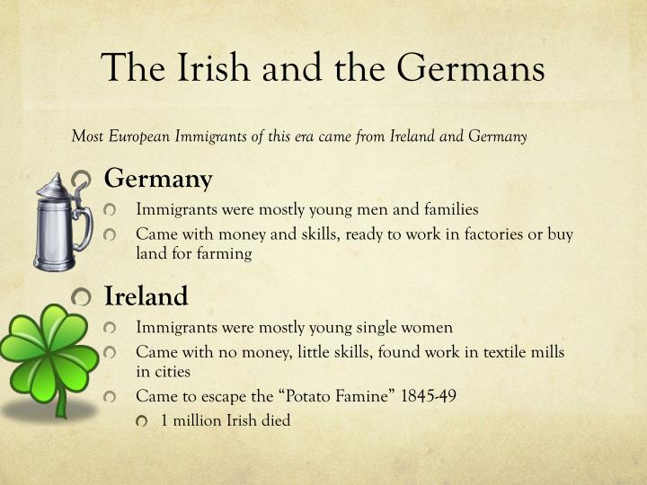 The Irish and the Germans