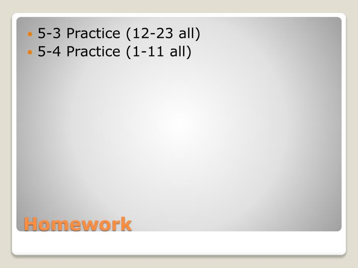 5-3 Practice (12-23 all)