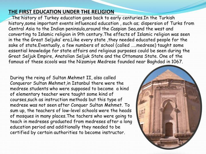 THE FIRST EDUCATION UNDER THE RELIGION