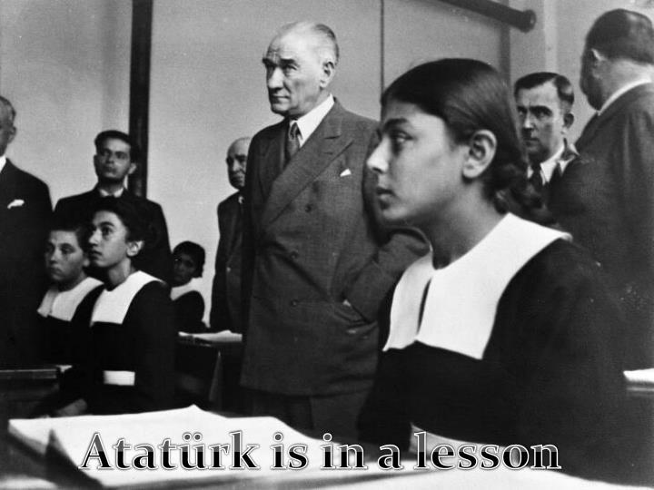 Atatürk is in a