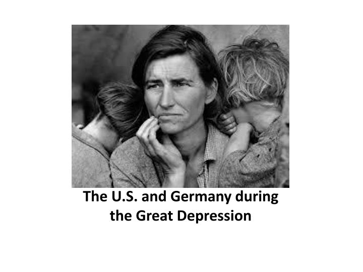 The u s and germany during the great depression