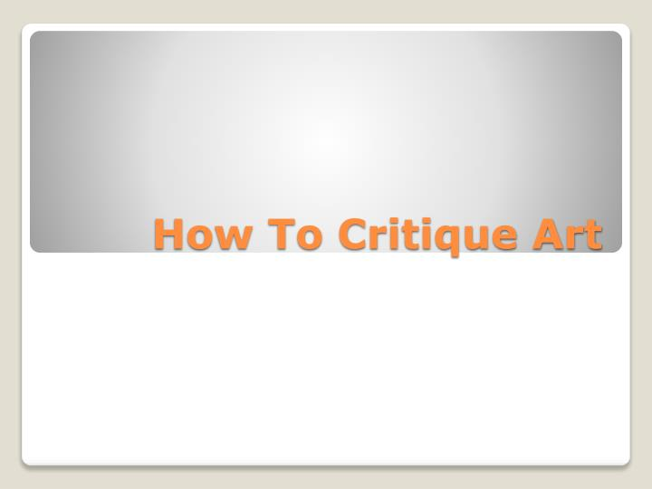 How to critique art