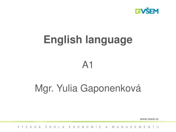 English language a1 mgr yulia gaponenkov