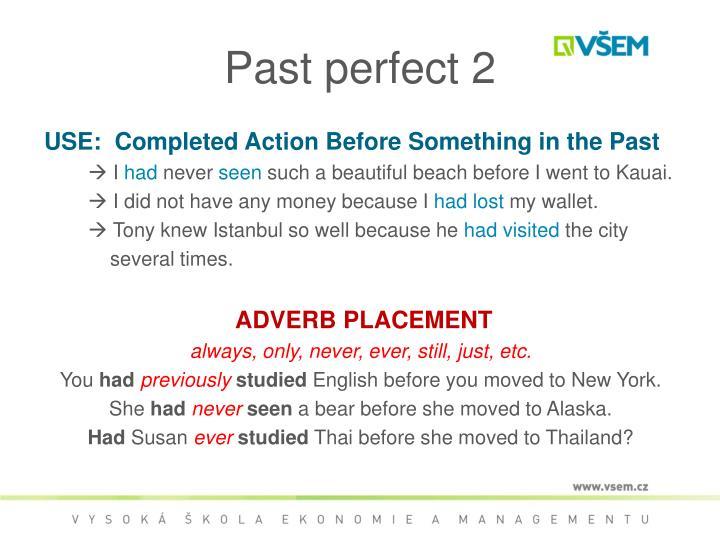 Past perfect 2