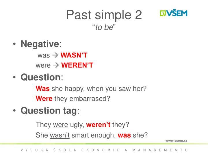 Past simple 2