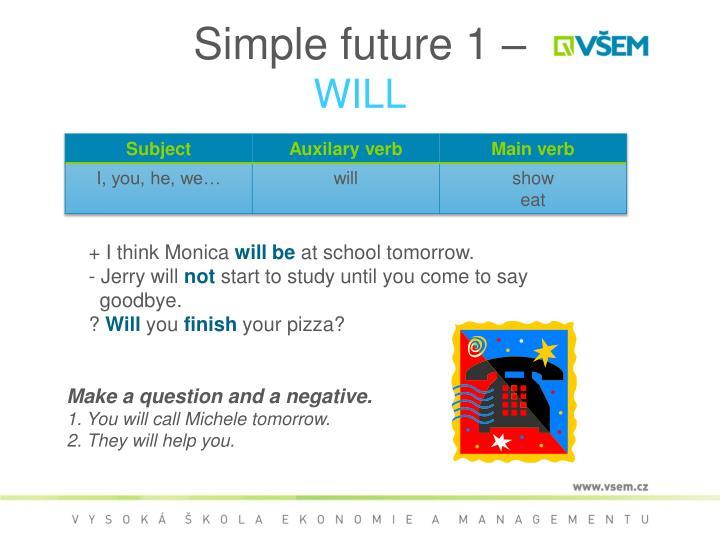 Simple future 1 –