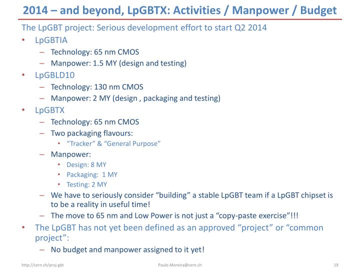 2014 – and beyond, LpGBTX: Activities / Manpower / Budget