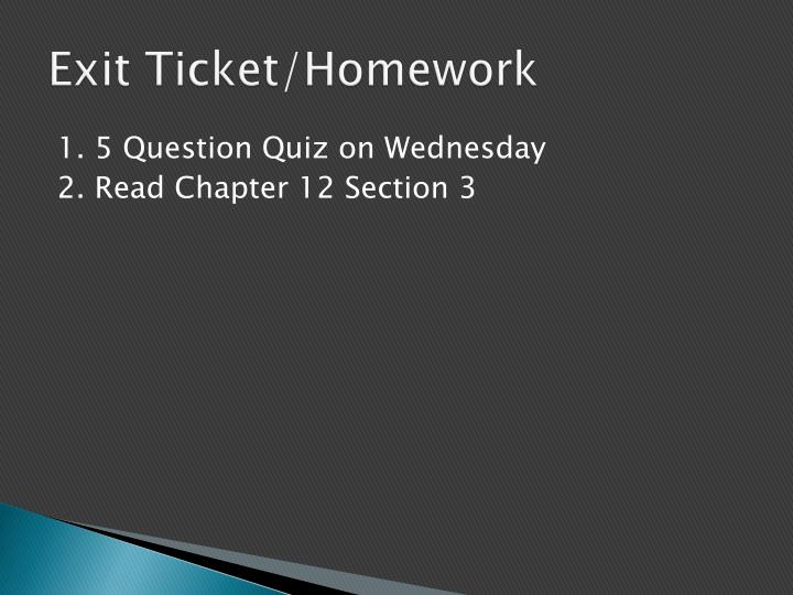 Exit Ticket/Homework