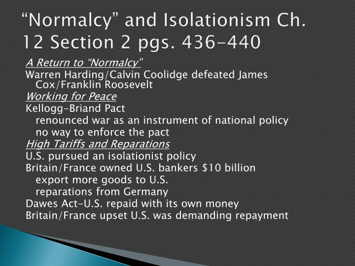 Normalcy and isolationism ch 12 section 2 pgs 436 440