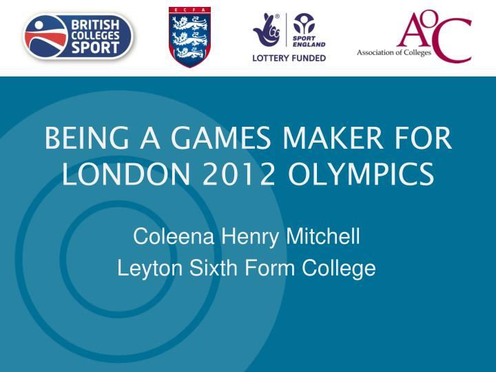 BEING A GAMES MAKER FOR LONDON 2012 OLYMPICS