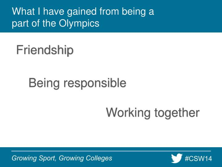 What I have gained from being a part of the Olympics