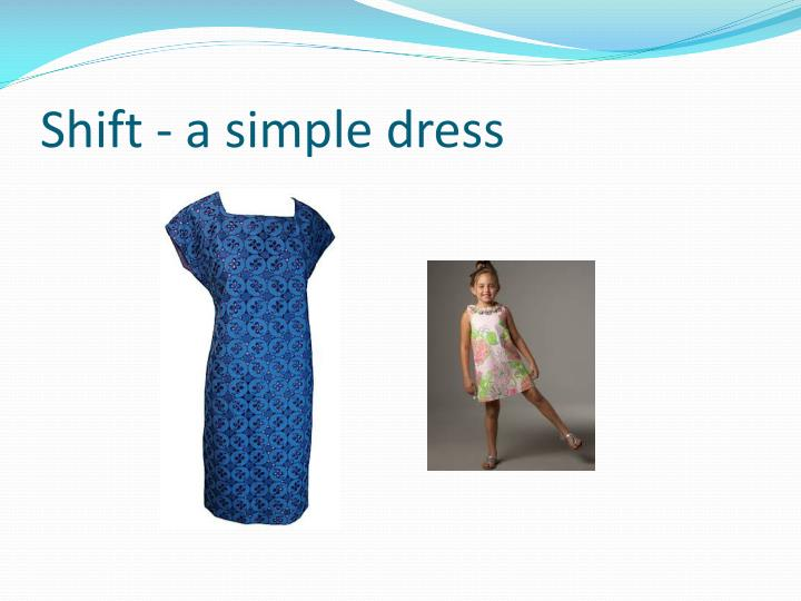 Shift - a simple dress
