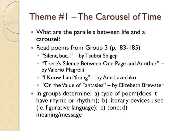 Theme #1 – The Carousel of Time