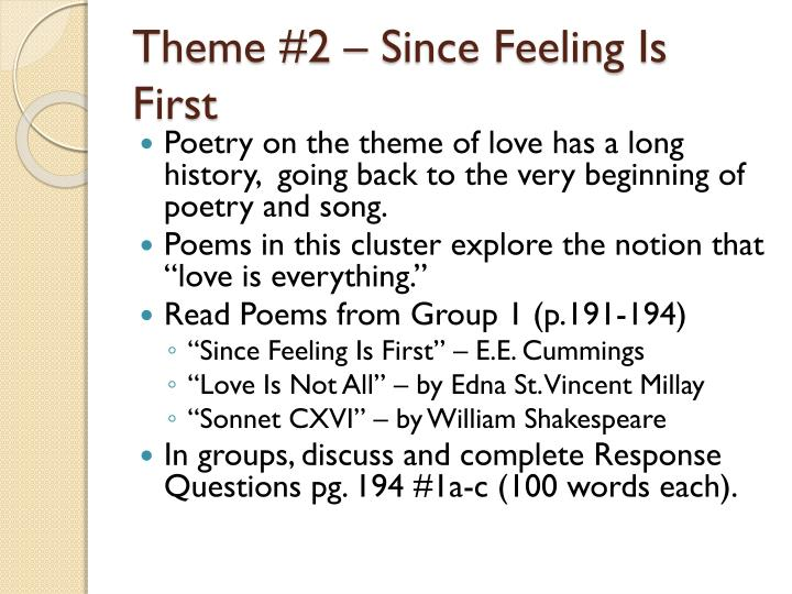 Theme #2 – Since Feeling Is First