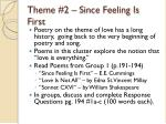 theme 2 since feeling is first